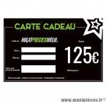 Carte cadeau Maxipièces - Valeur 125 euros
